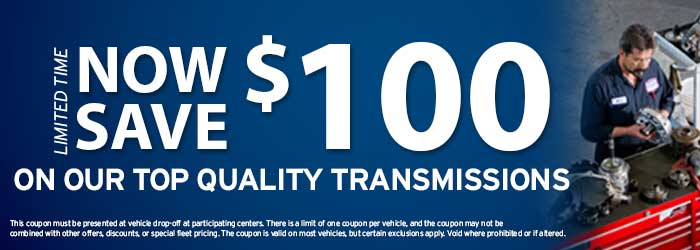 save $100 on transmissions